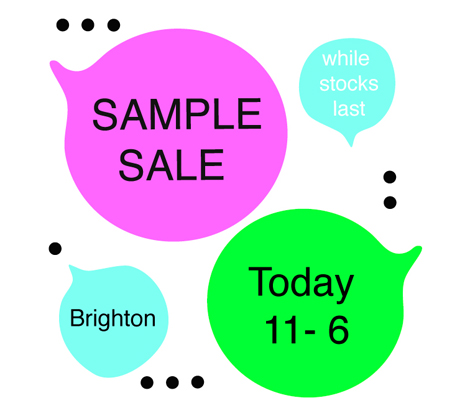 Sample Sale 11th Oct