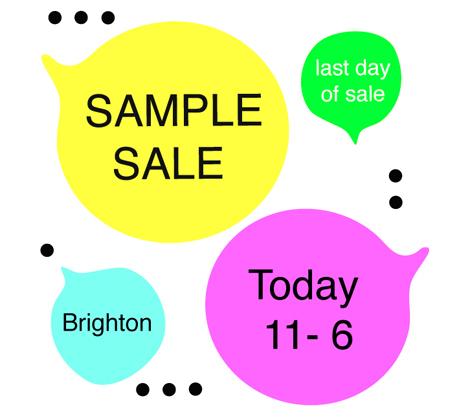 Sample Sale 18th Oct